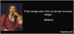 quote-il-faut-manger-pour-vivre-et-non-pas-vivre-pour-manger-moliere-253746